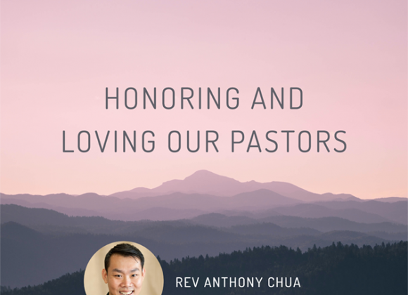 Honoring and Loving Our Pastors