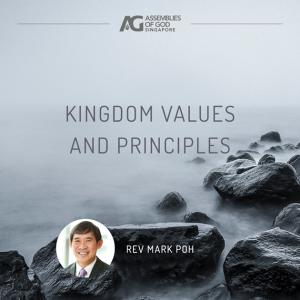 Kingdom Values and Principles