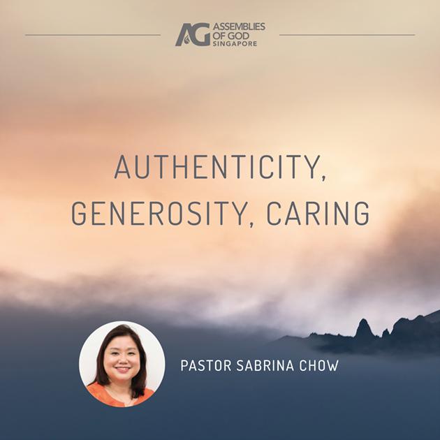 Authenticity, Generosity, Caring